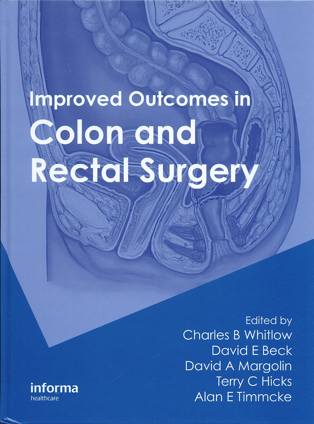 Portada del libro 9781420071528 Improved Outcomes in Colon and Rectal Surgery