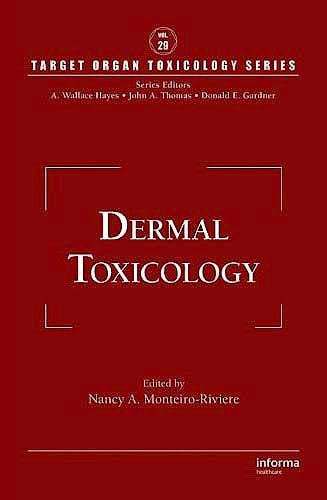 Portada del libro 9781420079173 Toxicology of the Skin (Target Organ Toxicology Series, Vol. 29)