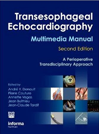 Portada del libro 9781420080704 Transesophageal Echocardiography. Multimedia Manual. a Perioperative Transdisciplinary Approach + Dvd
