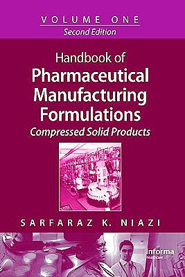 Portada del libro 9781420081169 Handbook of Pharmaceutical Manufacturing Formulations Series, Vol. 1: Compressed Solid Products
