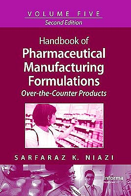 Portada del libro 9781420081282 Handbook of Pharmaceutical Manufacturing Formulations Series, Vol. 5: Over-the-Counter Products