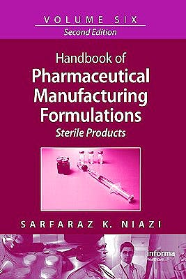 Portada del libro 9781420081305 Handbook of Pharmaceutical Manufacturing Formulations Series, Vol. 6: Sterile Products