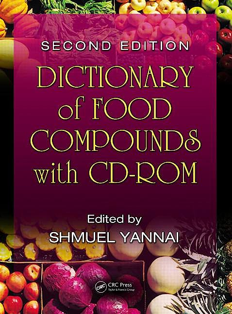 Portada del libro 9781420083514 Dictionary of Food Compounds with Cd-Rom