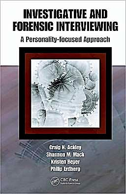 Portada del libro 9781420084252 Investigative and Forensic Interviewing: A Personality-Focused Approach
