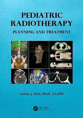 Portada del libro 9781420085099 Pediatric Radiotherapy. Planning and Treatment