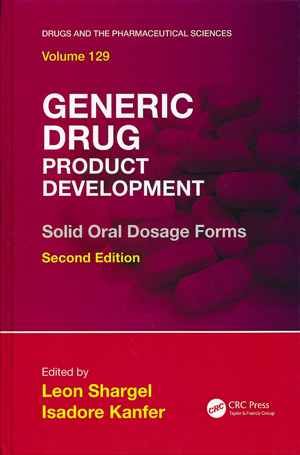 Portada del libro 9781420086355 Generic Drug Product Development. Solid Oral Dosage Forms (Drugs and the Pharmaceutical Sciences)