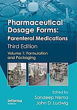 Portada del libro 9781420086430 Pharmaceutical Dosage Forms: Parenteral Medications, Vol. 1: Formulation and Packaging