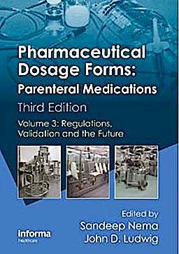 Portada del libro 9781420086478 Pharmaceutical Dosage Forms: Parenteral Medications, Vol. 3: Regulations, Validation and the Future