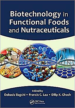 Portada del libro 9781420087116 Biotechnology in Functional Foods and Nutraceuticals