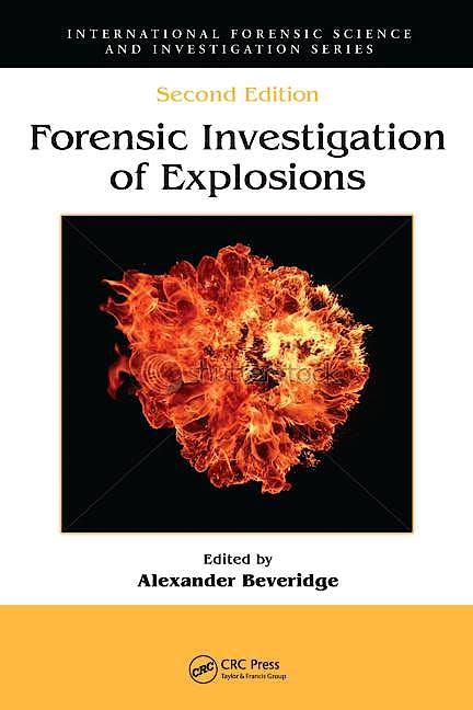 Portada del libro 9781420087253 Forensic Investigation of Explosions