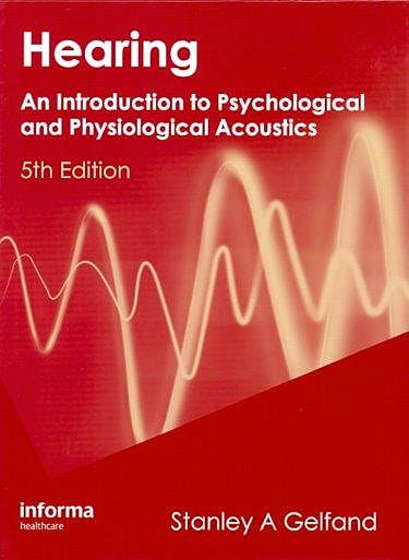 Portada del libro 9781420088656 Hearing. an Introduction to Psychological and Physiological Acoustics