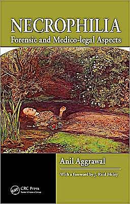 Portada del libro 9781420089127 Necrophilia. Forensic and Medico-Legal Aspects