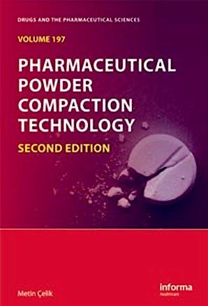 Portada del libro 9781420089172 Pharmaceutical Powder Compaction Technology