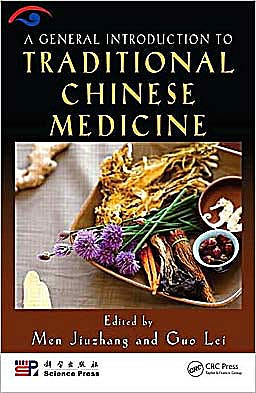 Portada del libro 9781420090444 A General Introduction to Traditional Chinese Medicine