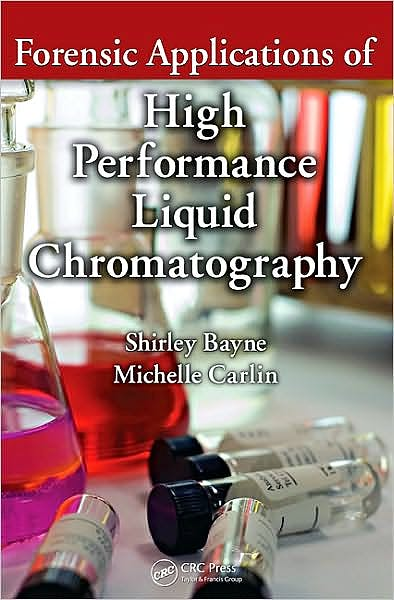 Portada del libro 9781420091915 Forensic Applications of High Performance Liquid Chromatography