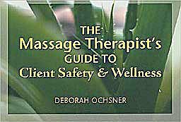 Portada del libro 9781428319226 Massage Therapist's Guide to Client Safety & Wellness