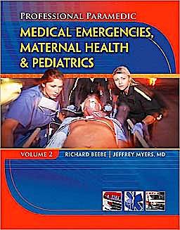 Portada del libro 9781428323513 Professional Paramedic, Vol. 2: Medical Emergencies, Maternal Health and Pediatric