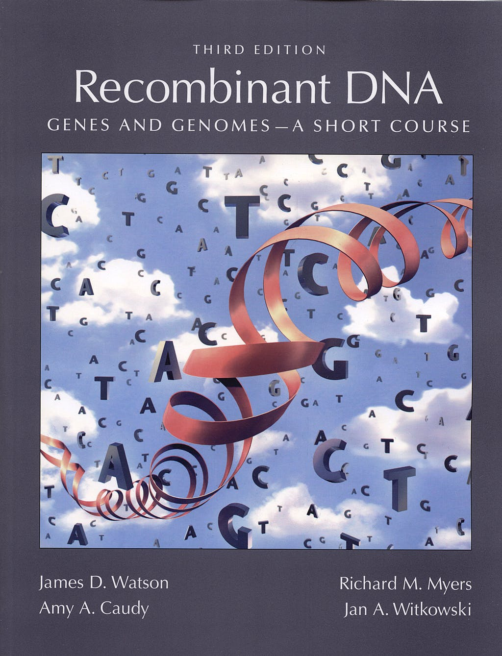 Portada del libro 9781429203128 Recombinant Dna. Genes and Genomes. a Short Course.