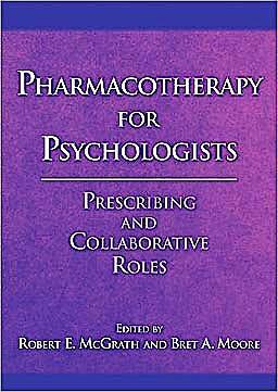 Portada del libro 9781433808005 Pharmacotherapy for Psychologists. Prescribing and Collaborative Roles