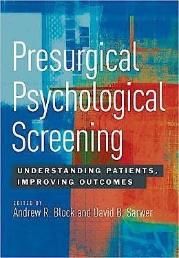 Portada del libro 9781433812422 Presurgical Psychological Screening. Understanding Patients, Improving Outcomes