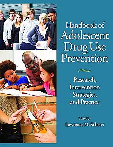 Portada del libro 9781433818998 Handbook of Adolescent Drug Use Prevention. Research, Intervention Strategies, and Practice