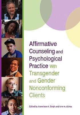 Portada del libro 9781433823008 Affirmative Counseling and Psychological Practice with Transgender and Gender Nonconforming Clients