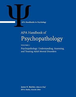 Portada del libro 9781433828362 APA Handbook of Psychopathology, 2 Vols. (Vol. 1: Psychopathology: Understanding, Assessing - Vol. 2: Psychopathology in Children and Adolescents)
