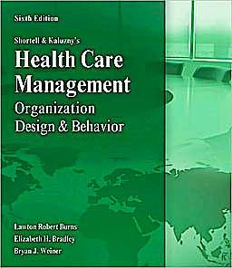 Portada del libro 9781435488182 Shortell and Kaluzny's Healthcare Management: Organization Design and Behavior