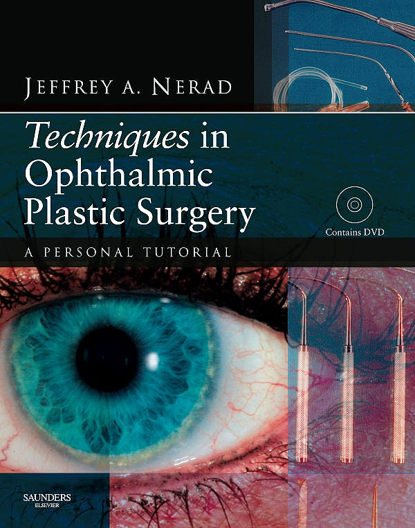 Portada del libro 9781437700084 Techniques in Ophthalmic Plastic Surgery. a Personal Tutorial + Dvd