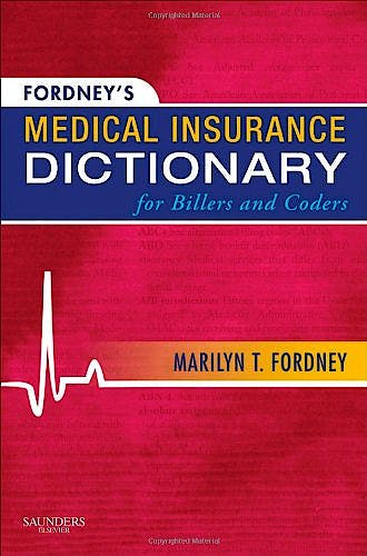 Portada del libro 9781437700268 Fordney's Medical Insurance Dictionary for Billers and Coders