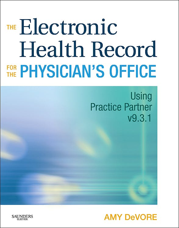 Portada del libro 9781437700282 The Electronic Health Record for the Physician's Office