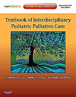 Portada del libro 9781437702620 Textbook of Interdisciplinary Pediatric Palliative Care (Expert Consult Premium Edition)