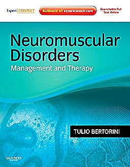Portada del libro 9781437703726 Neuromuscular Disorders. Management and Treatment (Online and Print)