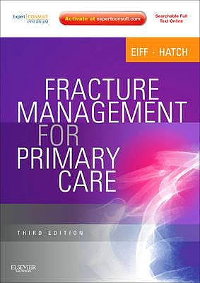 Portada del libro 9781437704280 Fracture Management for Primary Care (Online and Print)