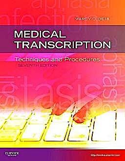 Portada del libro 9781437704396 Medical Transcription. Techniques and Procedures