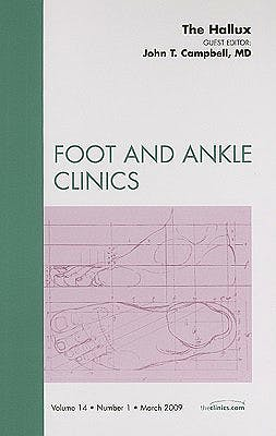 Portada del libro 9781437704754 The Hallux (An Issueof Foot and Ankle Clinics)