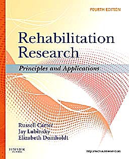 Portada del libro 9781437708400 Rehabilitation Research. Principles and Applications