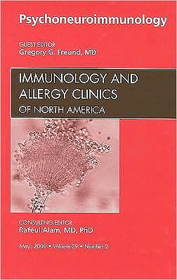 Portada del libro 9781437708653 Psychoneuroimmunology, an Issue of Immunology and Allergy Clinics, Vol. 29-2