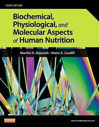 Portada del libro 9781437709599 Biochemical, Physiological, and Molecular Aspects of Human Nutrition