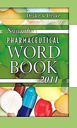Portada del libro 9781437709964 Saunders Pharmaceutical Word Book 2011