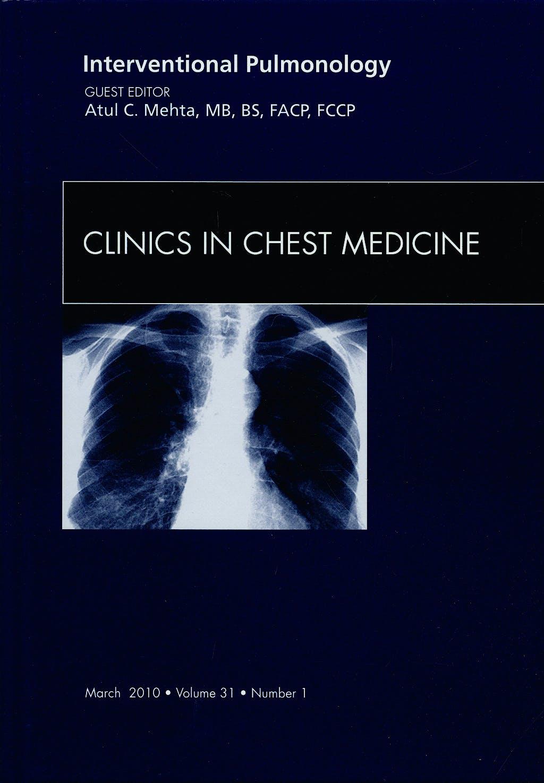 Portada del libro 9781437712025 Interventional Pulmonology, an Issue of Clinics in Chest Medicine, Vol. 31-1