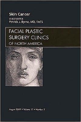 Portada del libro 9781437712155 Skin Cancer. an Issue of Facial Plastic Surgery Clinics Volume 17-3