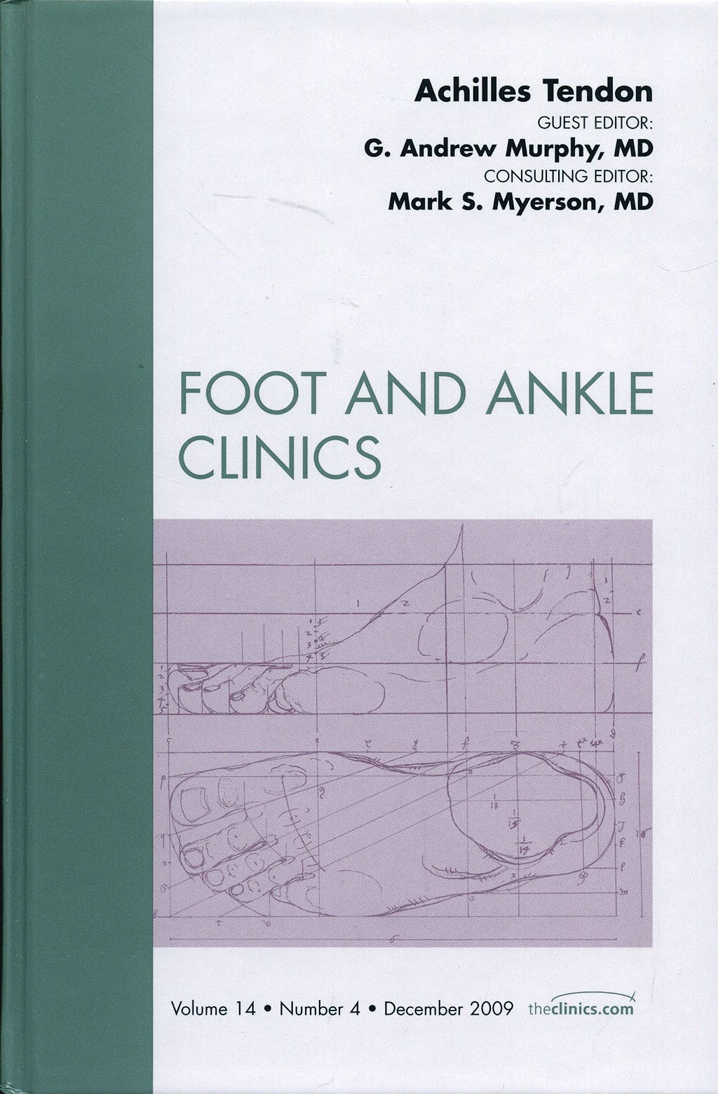 Portada del libro 9781437712186 Achilles Tendon (An Issue of Foot and Ankle Clinics)