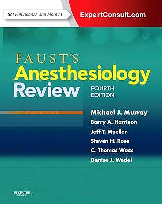 Portada del libro 9781437713695 Faust's Anesthesiology Review (Online and Print)