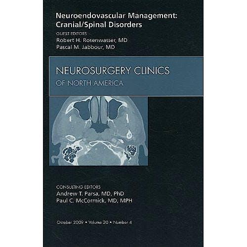 Portada del libro 9781437715743 Neuroendovascular Management: Cranial/spinal Disorders, an Issue of Neurosurgery Clinics Volume 20-4