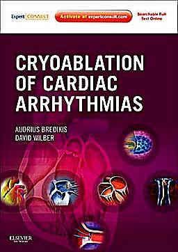 Portada del libro 9781437716153 Cryoablation of Cardiac Arrhythmias. Expert Consult - Online and Print