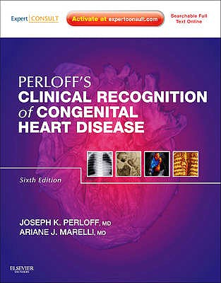 Portada del libro 9781437716184 Perloff's Clinical Recognition of Congenital Heart Disease (Online and Print)