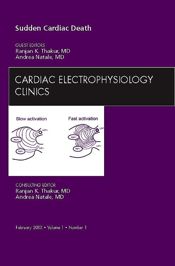 Portada del libro 9781437716801 Sudden Cardiac Death, an Issue of Cardiac Electrophysiology Clinics Volume 1-1