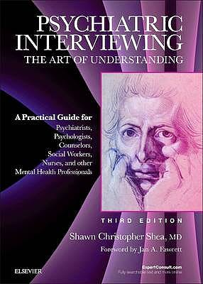Portada del libro 9781437716986 Psychiatric Interviewing. the Art of Understanding, with Online Video Modules
