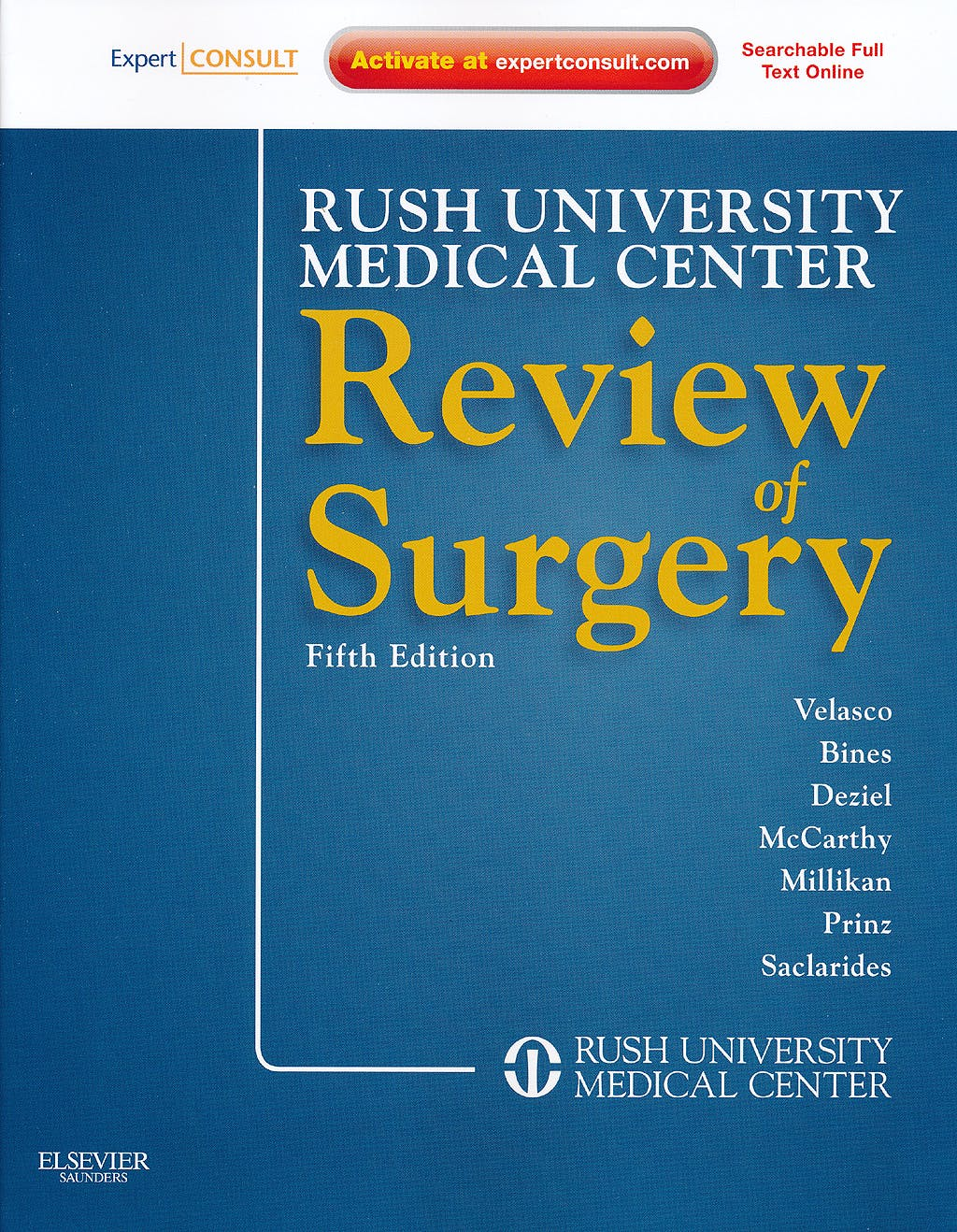 Portada del libro 9781437717914 Rush University Medical Center Review of Surgery. Expert Consult - Online and Print